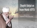 Shaykh Bahjat on Imam Mahdi (ATFS) | Farsi sub English