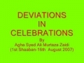 DEVIATIONS IN CELEBRATIONS - URDU - 1st Shaaban 16th Aug 2007