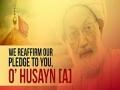 We Reaffirm Our Pledge To You, O\' Husayn! | Shaykh Isa Qasem | Arabic sub English