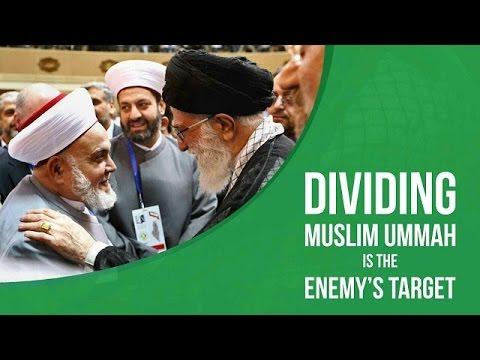 Dividing Muslim Ummah Is The Enemy\\\'s Target | Leader of the Muslim Ummah | Farsi sub English