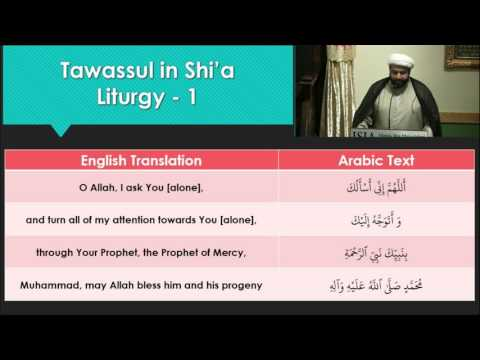 Tawassul Series: The Reality of Tawassul Part 9 - English