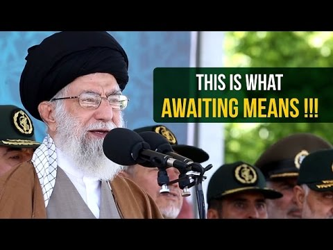 This is what AWAITING means | Ayatollah Sayyid Ali Khamenei | Farsi sub English