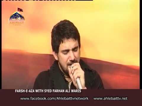 Farhan Ali Waris Noha Shahadat Shazada Ali Akbar Live on Ahlebait TV - Urdu