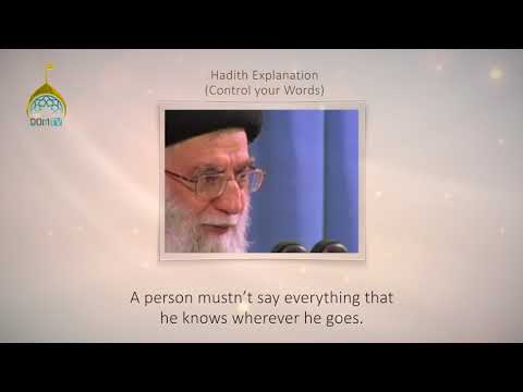 [25] Hadith Explanation by Imam Khamenei | Control your Words | Farsi sub English