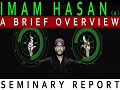 Imam Hasan (A) A Brief Overview | Seminary Report | English