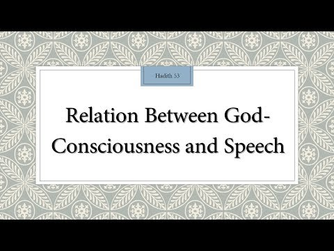 Relation between God Consciousness and Speech - 110 Lessons for Life - Hadith 53 - English