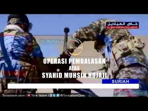[Clip] Operasi Pembalasan atas Syahid Muhsin Hujaji - Malay