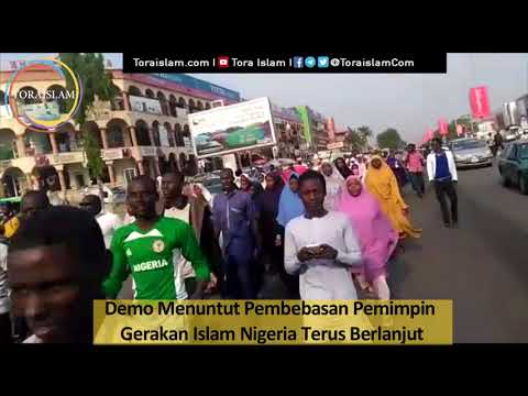 [Clip] Demo Menuntut Pembebasan Pemimpin  Gerakan Islam Nigeria Terus Berlanjut - Malay
