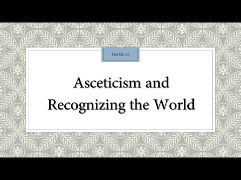 Asceticism and Recognizing the World - 110 Lessons for Life - Hadith 63 - English