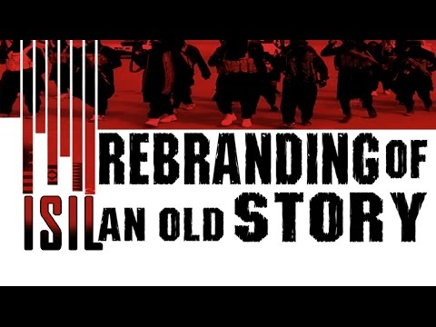 [Documentary] ISIL: Rebranding an Old Story (The Real Players in Front and Behind the Curtains of ISIL) - Englis