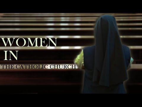 [Documentary] Women in the Catholic Church(Inequalities between men and women in the Catholic Church) - English