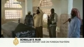 Wahabi fighters invade Somalia - 30May09 - English