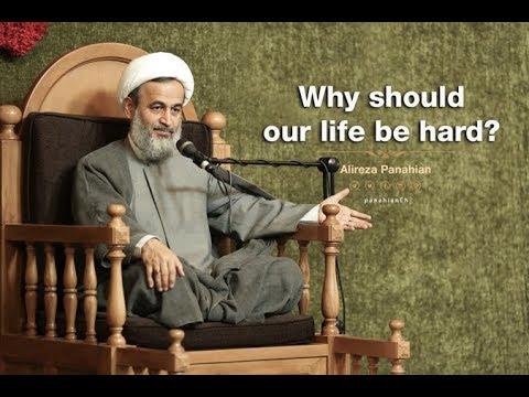Why should our life be hard | Ali reza Panahian Sept.08 2018 Farsi Sub English