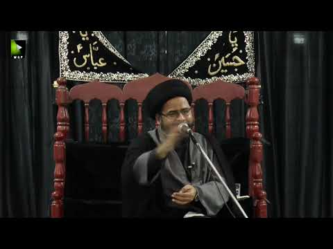 [03] Topic: Irfan-e-Imamat عرفانِ امامت | Moulana Syed Ali Afzaal | Muharram 1440 - Urdu