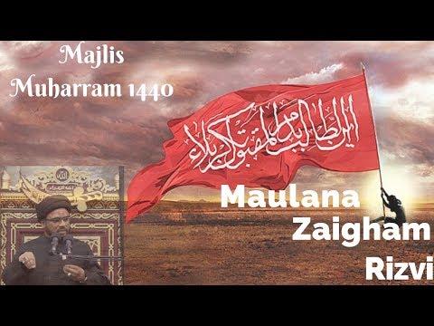 Majlis Sham E Ghareeban Muharram 1440/20.09.2018 Topic:(سورۃ انبیاء)Marfat-e-Imam By H I Syed Zaigham