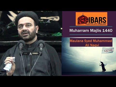 Majlis 12 Muharram 1440 Hijari 22.09.2018 Soyem Majlis Topic: عقیدہ و عمل  By H I Muhammad Ali Naqvi - Urdu