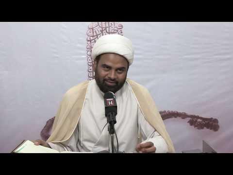 #4 [Zindagi Masumeen(as) ki nigaah mein (Kitab: Mafatihul Hayaat)] - H. I. Maulana Akhtar Abbas Jaun - U