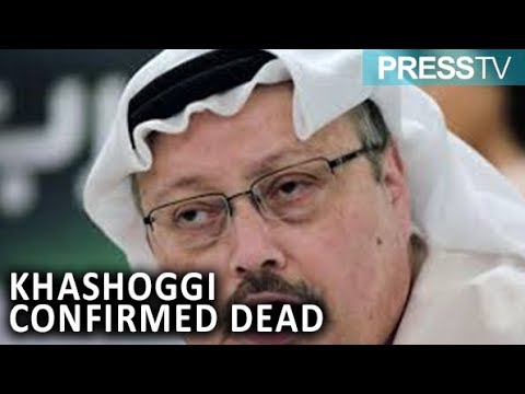 [20 October 2018] Saudi Arabia confirms ‎ Khashoggi killed in Istanbul consulate - English