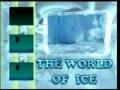 The World of Ice -English