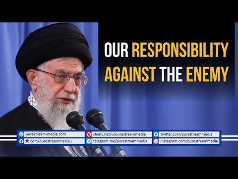 Our Responsibility against the Enemy | Leader of the Muslim Ummah| Farsi Sub English