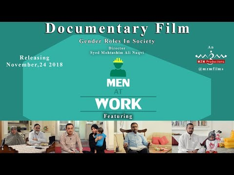 Documentary Film Teaser-Men At Work-Gender Roles In Society - Urdu