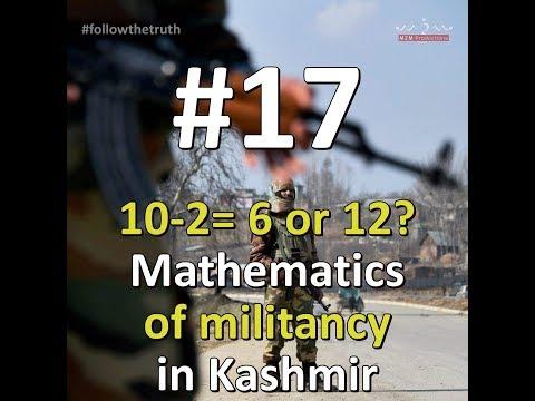 FollowTheTruth|Season One|Episode 17|10-2= 6 or 12? The Mathematics of Militancy in Kashmir- English