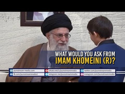 What Would You Ask from Imam Khomeini (R)? | Farsi Sub English