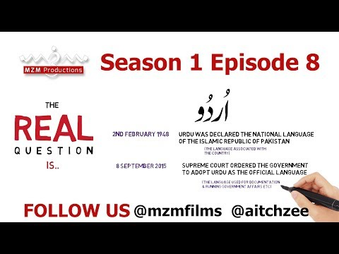 The Real Question Is | Season 1 | Episode 08| 23rd March 2019 | URDU and The Confused State - English