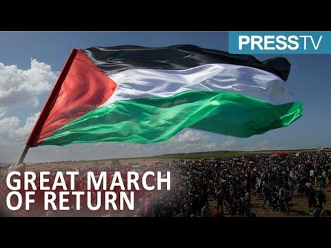 [30 March 2019] Palestinians to mark first anniversary of 'Great March of Return' protests - English