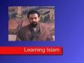 Learning Islam - Part 1 - Perception of the World - Hasan Mujtaba Rizvi - English