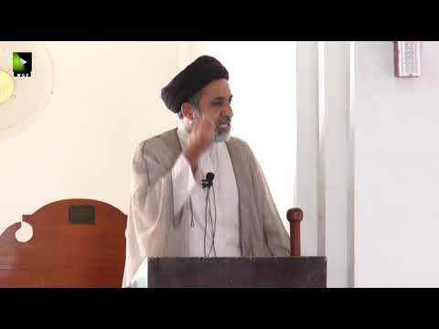 [ Friday Sermon ] H.I Muhammad Haider Naqvi | 10 May 2019 |  Masjid Yasrab Karachi - Urdu