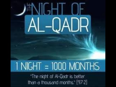 Importance of Laylatul Qadr- English