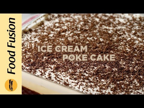 [Quick Recipe] Ice Cream Poke Cake Recipe By Food Fusion (Eid Special Dessert) - English Urdu