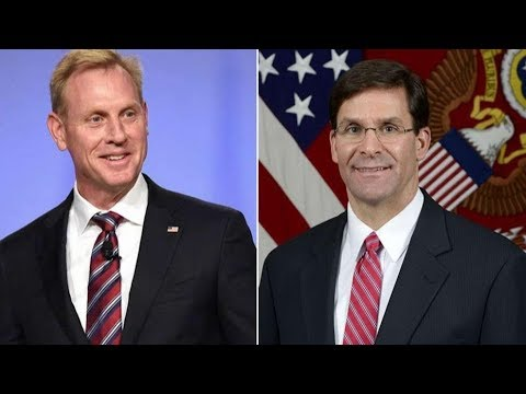 [19 June 2019] Trump: Mark Esper to replace Shanahan - English