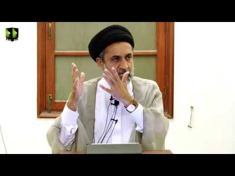[31] Dars Quran | H.I Syed Muhammad Haider Naqvi -  26 January 2019 - Urdu