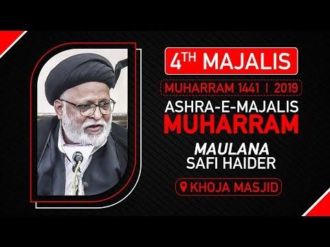4th Majlis | Maulana Safi Haider | 4th Muharram 1441/2019 Urdu