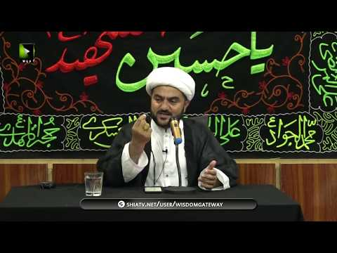 [05] Topic: Tehreek e Karbala ke Tarbiyati Pehlu   Moulana Mohammad Nawaz   Muharram 1441 - Urdu