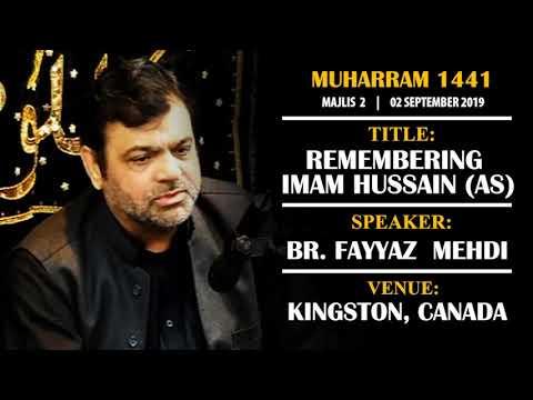 [02] Topic: Remembering Imam Hussain (as) | Br. Fayyaz Mehdi | Muharram 1441 - English