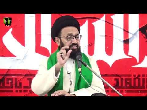 [02] Topic: Waqiya e Karbala Ke Roshni May Al Ajal Kehnay Kay Taqazay | H.I Sadiq Taqvi - Urdu