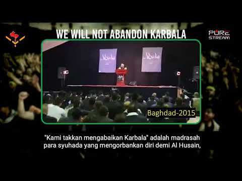 Kami takkan tinggalkan KARBALA | Arab sub Bahasa