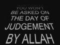 The Question You wont be asked on Day of Judgement - MUST WACTH! - English