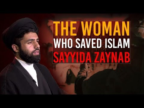 The Woman who Saved Islam: Sayyida Zaynab (S) | Authentic, traditional Shia Elegies | English