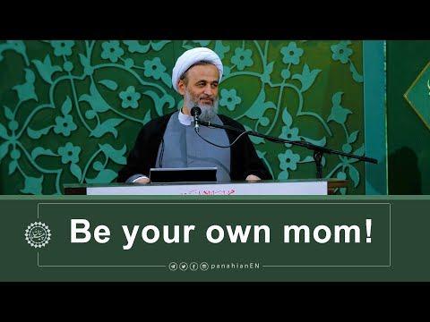 [Clip] Be your own mom   Agha Ali Reza Panahian Nov.04,2019 Farsi Sub English