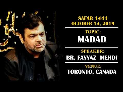 [Majlis] Topic: Madad | Br. Fayyaz Mehdi | Safar 1441/2019 - Urdu