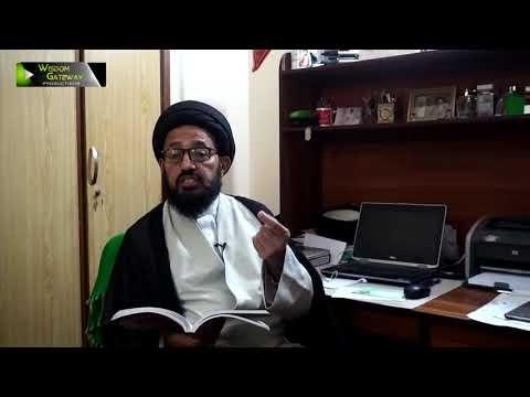 [Lecture 11] Tashayo Ka Taaruf | تشیع کا تعارف | H.I Sadiq Raza Taqvi - Urdu
