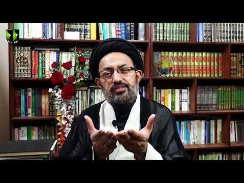 [19] Shab-e-Qadar, Wilayat e Imam say Amle Wabastagi    H.I Sadiq Raza Taqvi   Mah-e-Ramzaan 1441 - Urdu