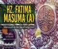 Hz. Fatima Masuma (A) | Intercessor on the Day of Judgement | Farsi Sub English