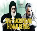 Self-Sacrificing Human Beings | Martyr Qasem Soleimani | Farsi Sub English