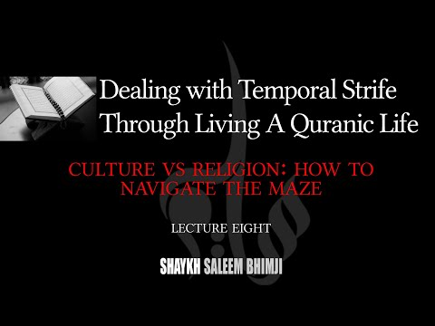 Culture vs Religion: How to Navigate the Maze - 08 - Muharram 2020 | English