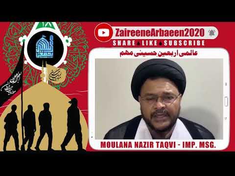 Clip | Aalami Zaireene Arbaeen 2020 | Moulana Nazir Taqvi | Arbaeen Se Dushmano Ko Jawaab - Urdu